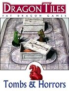 DRAGON TILES: Tombs and Horrors