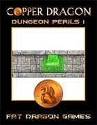 COPPER DRAGON: Dungeon Perils 1