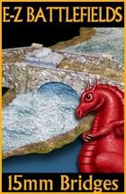 E-Z BATTLEFIELDS: 15mm Bridges