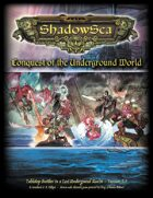ShadowSea - Conquest of the Underground World