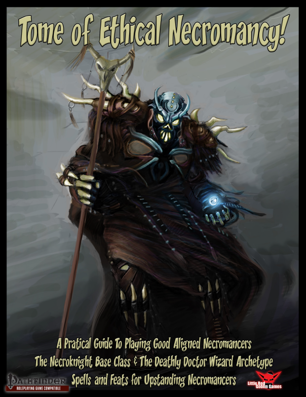 Tome of Ethical Necromancy! - Little Red Goblin Games | Pathfinder (1st  Edition) | DriveThruRPG com