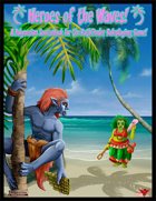 Heroes of the Waves (A Polynesian Sourcebook)