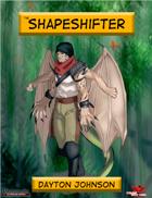 Shapeshifter (Base Class)