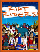 Rift Riders (Mutants and Masterminds 3rd Edition Setting)