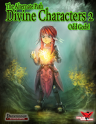 Alternate Paths: Divine Characters 2- Odd Gods