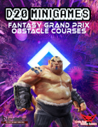 D20 Minigames: Fantasy Grand Prix & Obstacle Course