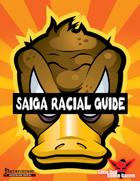 Saiga Racial Guide