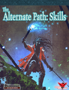 Alternate Paths: Skills