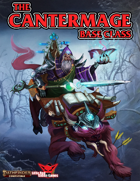 Cantermage (New Base Class)
