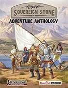 Adventure Anthology (Pathfinder Sovereign Stone)