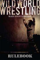 Wild World Wrestling: Main Event Edition