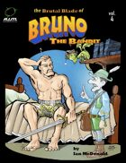 The Brutal Blade of Bruno the Bandit vol. 4