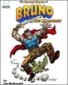 The Brutal Blade of Bruno the Bandit