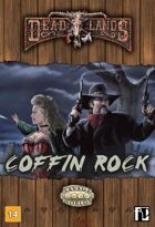 Deadlands Coffin Rock
