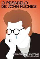 Fiasco: O Pesadelo de John Hughes (Edição em Português)