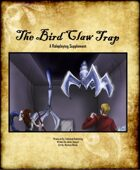 The Bird Claw Trap
