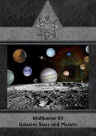 Multiverse Kit - Part 2 - Galaxies , Stars & Planets
