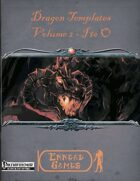 [PFRPG] Dragon Templates - Volume 2 - I to O