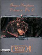 [PFRPG] Dragon Templates - Volume 3 - P to Z