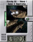 [SSK] - Starship Kit - Volume 1 - Name & Registration