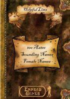 100 Aztec Sounding names - Female