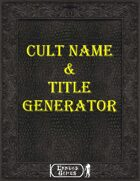 Cult Name & Title Generator