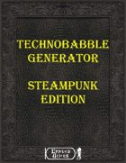 Technobable Generator - Steampunk Edition