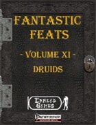 [PFRPG] - Fantastic Feats Volume XI - Druids