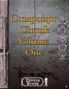 Campaign Chunk - Volume 1