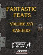 [PFRPG] - Fantastic Feats Volume XVI - Rangers