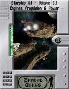 [SSK] - Starship Kit - Volume 6.1 - Engines, propulsion and power