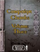 Campaign Chunk - Volume 3