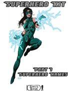 Superhero Kit Part 1 - Superhero Names