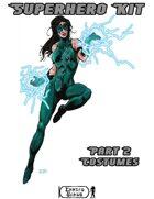 Superhero Kit Part 2 - Costume