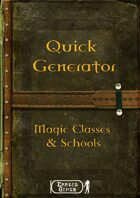 Quick Generator - Magic Schools & Classes