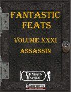 [PFRPG] - Fantastic Feats Volume XXXI - Assassin