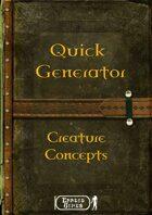Quick Generator - Creature Concept