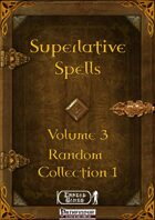 Superlative Spells Volume 3 - Random Collection 1