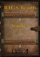 R.I.G.S. Result Volume 1
