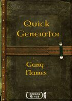 Quick Generator - Gang Names