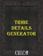 Tribe Details Generator