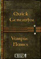 Quick Generator - Vampire Names