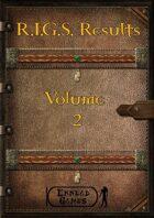 R.I.G.S. Result Volume 2