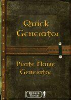 Quick Generator - Pirate Name Generator