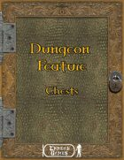 Dungeon Feature 5 - Chests