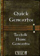 Quick Generator - Treefolk Name Generator
