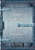 Quick Generator - SciFi Weapons