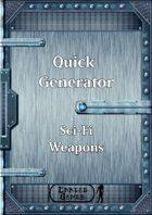 Quick Generator - SciFi Weapons