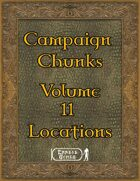 Campaign Chunk - Volume 11 - Locations