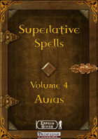 Superlative Spells Volume 4 - Auras